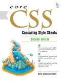 Core CSS: Cascading Style Sheets (2nd Edition)