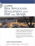 Core Web Application Development with PHP and MySQL (Core Series)